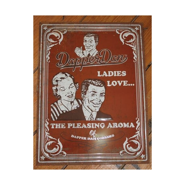 Plaque métal Dapper Dan Ladies love...